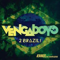 Cover Vengaboys - 2 Brazil! [2014]